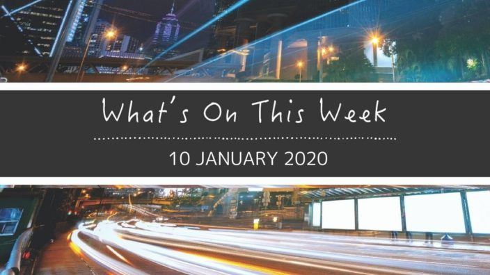 10 January 2020 Best things to do this week